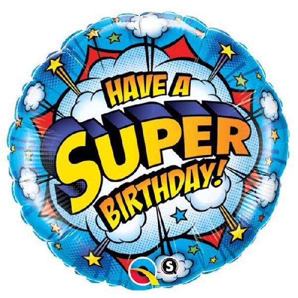 "Ballon Super-héros ""Have a super Birthday"" 46 cm - Qualatex"